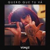 Quero Que Tu Vá (Cover) de Venuz