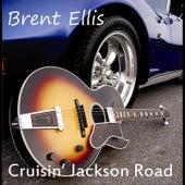 Cruisin' Jackson Road by Brent Ellis