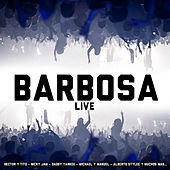 Barbosa (Live) by Revol