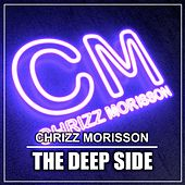 The Deep Side von Chrizz Morisson