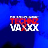 Technz Vaxxx by Waffensupermarkt