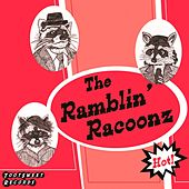 Hot de The Ramblin' Racoonz