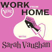 Work From Home with Sarah Vaughan by Sarah Vaughan