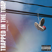 Trapped In The Trap by Juney Da Great