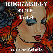 Rockabilly Time Vol. 4 by Various Artists