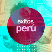 Éxitos Perú von Various Artists