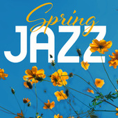 Spring Jazz by Various Artists
