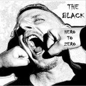 Hero to Zero von Black (Rap)