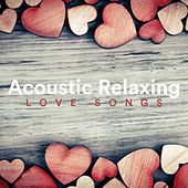 Acoustic Relaxing Love Songs de Various Artists