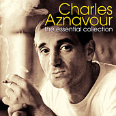The Essential Collection (Digitally Enhanced Original Recording) von Charles Aznavour