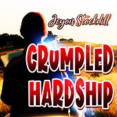 Crumpled Hardship (Live) de Jcyon Stockdill