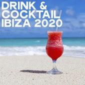 Drink & Cocktail 2020 (House Music Ibiza 2020) de Various Artists