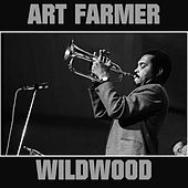 Wildwood by Art Farmer