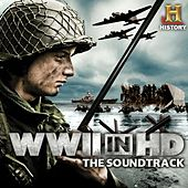 WWII in HD (Music from the Original History Channel Series) von Various Artists