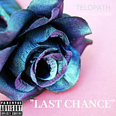 Last Chance by Telopath