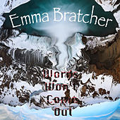 Words Won't Come Out von Emma Bratcher