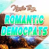 Romantic Democrats de Nyaire Temp