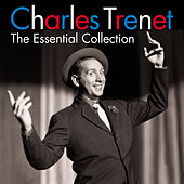 The Essential Collection (Digitally Remastered) by Charles Trenet