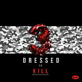 Dressed To Kill 3 by CboiGDaSauceGod