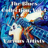 The Blues Collection, Vol. 4 de Various Artists