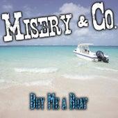 Buy Me a Boat von Misery (Rap)
