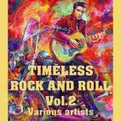 Timeless Rock 'N' Roll Vol. 2 de Various Artists