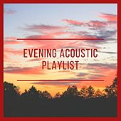 Evening Acoustic Playlist de Various Artists