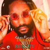 Dreams to Reality by Kabaka Pyramid