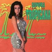 Sonora Tropicana '94 by Sonora Tropicana