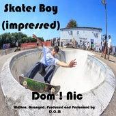 Skater Boy (Impressed) de Dom!nic