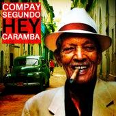 Hey Caramba by Compay Segundo