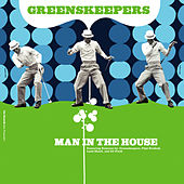 Man In The House von Greenskeepers