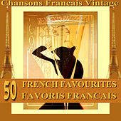 Fifty French Favourites - Favoris Francais by Various Artists