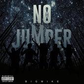 No Jumper de Big Mike