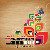 Mushroom Jazz 6 de Various Artists