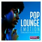 Hotmix Radio présente Pop Lounge Emotion (Lounge Mix of the Best Pop Hits) di Various Artists