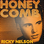 Honeycomb by Ricky Nelson
