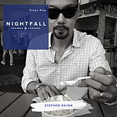 Nightfall by Stephen Akina
