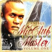 Mic Club Master Mixtape Volume 1 de Canibus