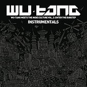 Wu-Tang Meets the Indie Culture, Vol. 2 - Enter the Dubstep (Instrumentals) von Various Artists