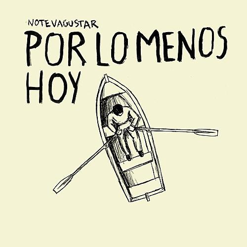 Por Lo Menos Hoy by No Te Va Gustar