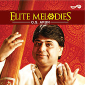 Elite Melodies by O.S. Arun