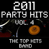 2011 Party Hits Vol. 4 by The Top Hits Band