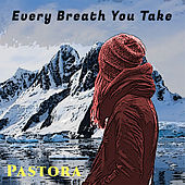 Every Breath You Take de Pastora