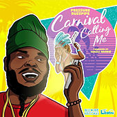 Carnival Calling Me by Pressure
