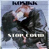 Stop Covid by Kosikk