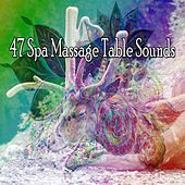 47 Spa Massage Table Sounds by Sleepy Night Music