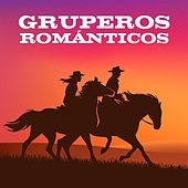 Gruperos Románticos by Various Artists