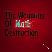 The Weapons Of Math Destruction by Buffalo Daughter
