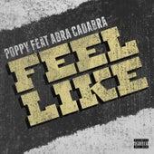 Feel Like by Poppy